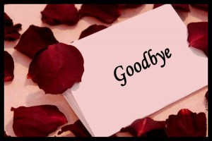 Say Goodbye as Soon as You Know