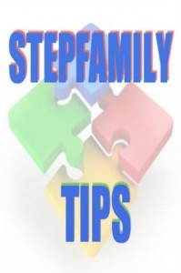 Top 15 Tips for Enlightened Stepfamilies